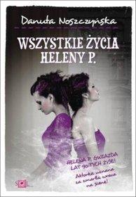 Wszystkie życia Heleny P.