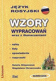 Wzory wypracowań wraz z tłumaczeniami - język rosyjski. Liceum