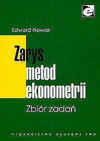 Zarys metod ekonometrii. Zbiór zadań - Edward Nowak