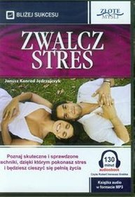Zwalcz stres - książka audio na CD (format MP3)