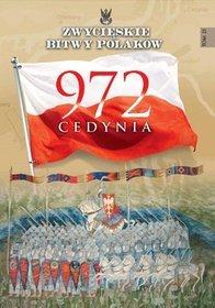 Zwycięskie Bitwy Polaków. Tom 23. Cedynia 972