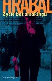 Życie bez smokingu