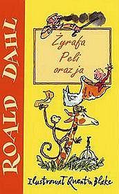 Żyrafa, Peli oraz ja - Dahl Roald