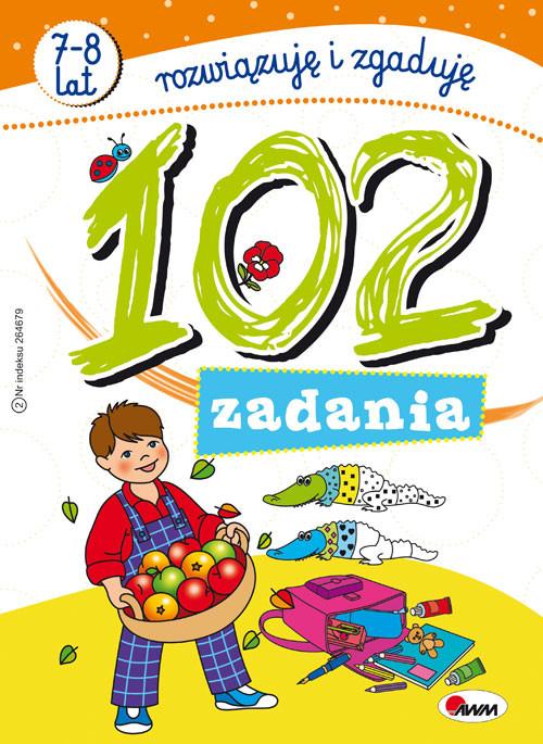 102 zadania Rozwiązuję i zgaduję