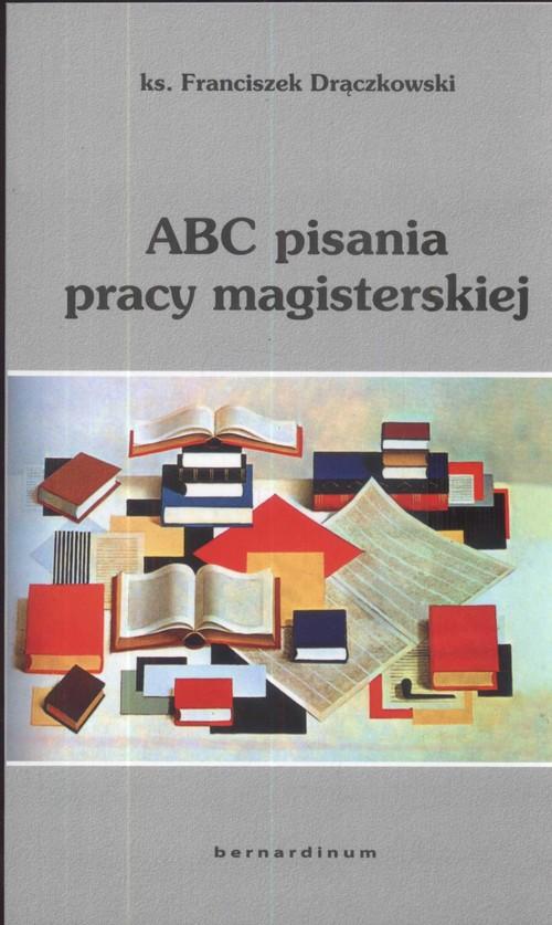 ABC pisania pracy magisterskiej