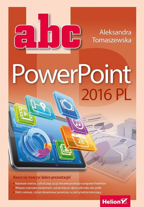 ABC PowerPoint 2016 PL - Tomaszewska Aleksandra