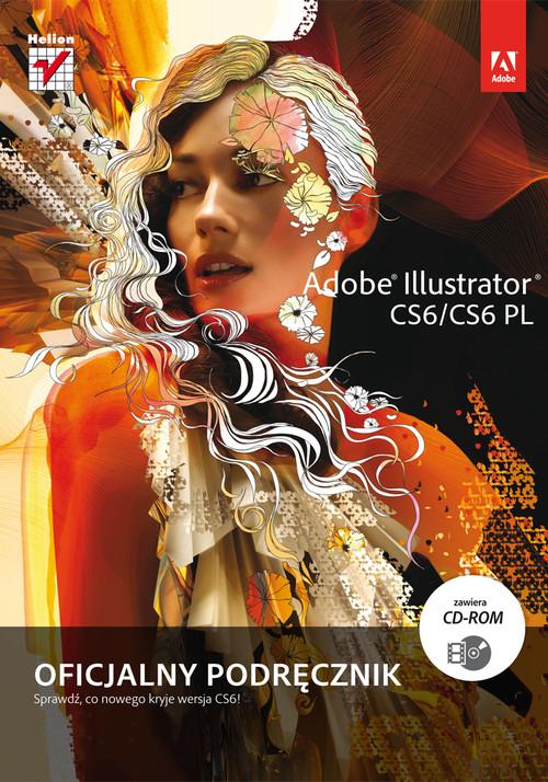 Adobe Illustrator CS6/CS6 PL Oficjalny podręcznik
