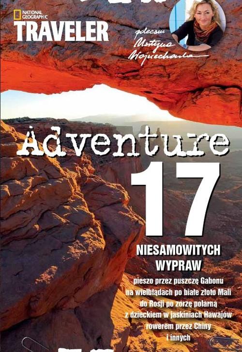 Adventure. 17 niesamowitych wypraw