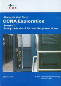 Akademia sieci Cisco CCNA Exploration Semestr 3 + CD