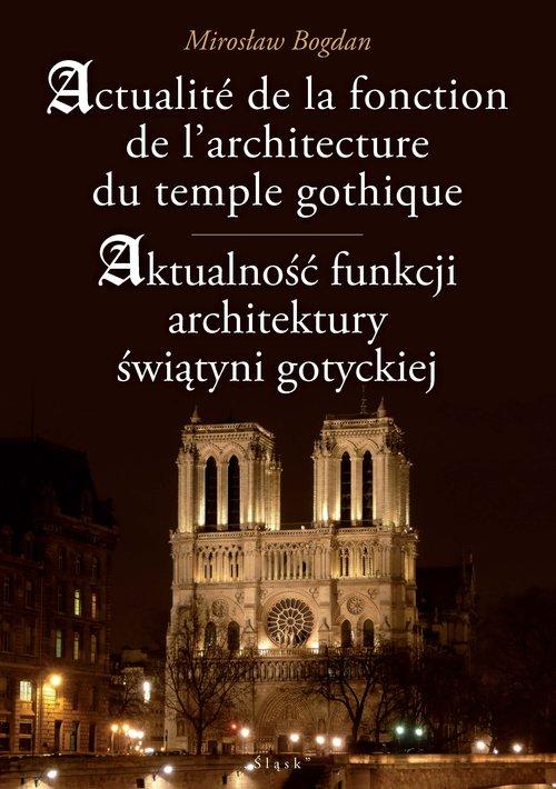 Aktualność funkcji architektury świątyni gotyckiej
