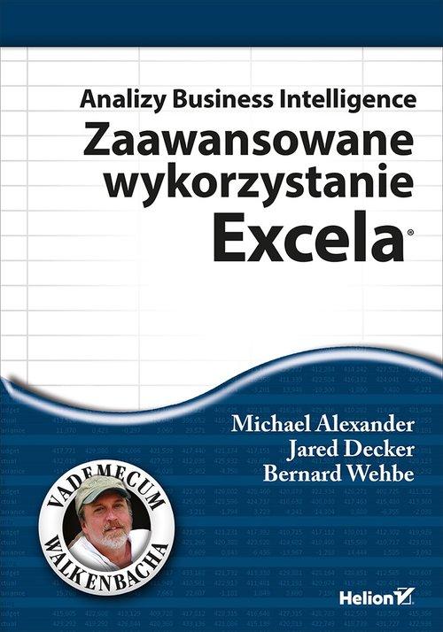 Analizy Business Intelligence Zaawansowane wykorzystanie Excela