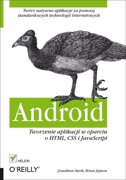 Android Tworzenie aplikacji w oparciu o HTML, CSS i JavaScript
