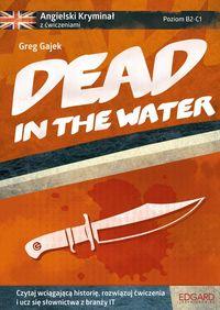 Angielski kryminał z ćwiczeniami Dead in the Water