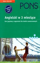 ANGIELSKI W 3 MIESIĄCE KURS JĘZYKOWY DLA ŚREDNIO ZAAWANSOWANYCH + 5 CD TW