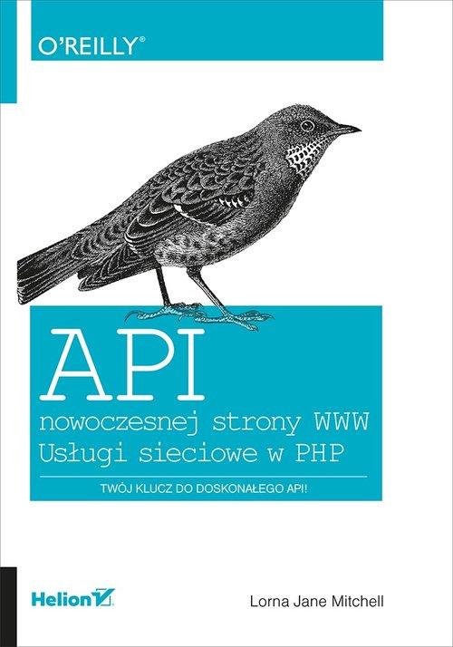 API nowoczesnej strony WWW Usługi sieciowe w PHP