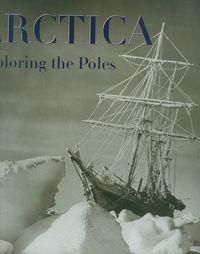 Arctica Exploring the Poles