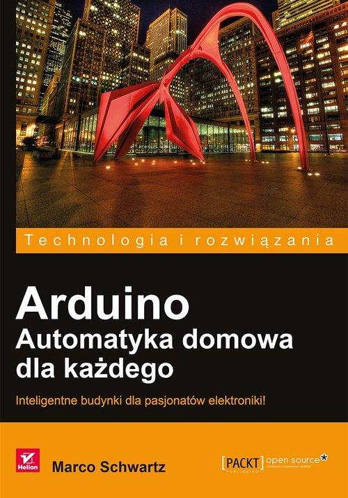Arduino Automatyka domowa dla każdego