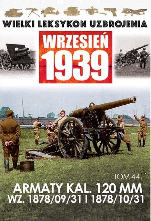 Armaty KAL.120 MM WZ 1878/09/31 I 1878/10/31 - Praca zbiorowa