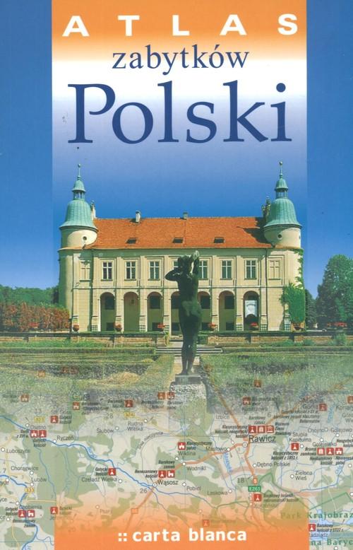 Atlas zabytków Polski - Opracowanie zbiorowe