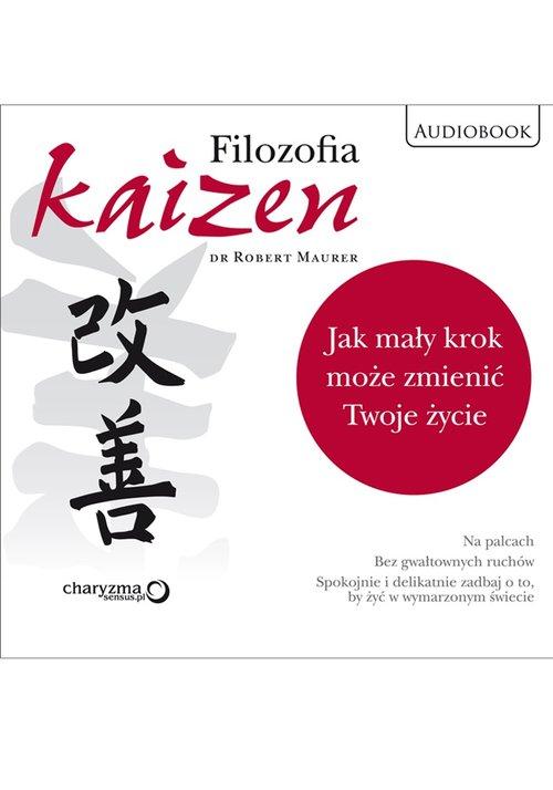 AUDIOBOOK Filozofia Kaizen. Jak mały krok może zmienić Twoje życie