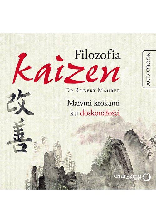 AUDIOBOOK Filozofia Kaizen Małymi krokami ku doskonałości