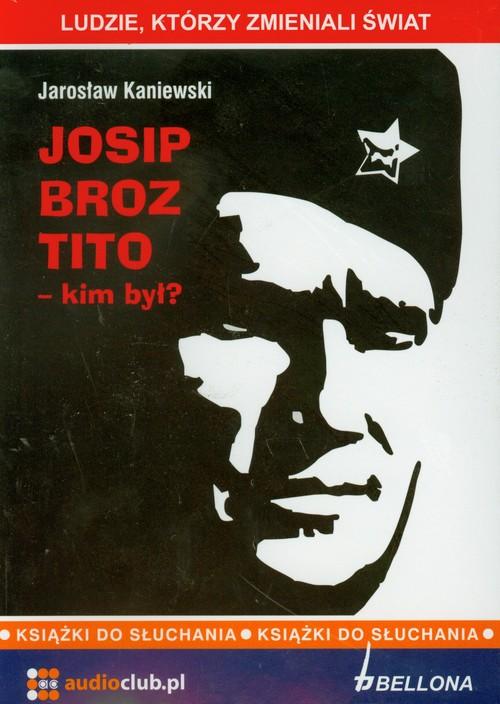 AUDIOBOOK Josip Broz Tito kim był