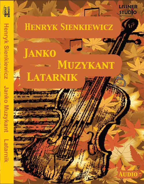 Janko muzykant. Latarnik - książka audio na 1CD