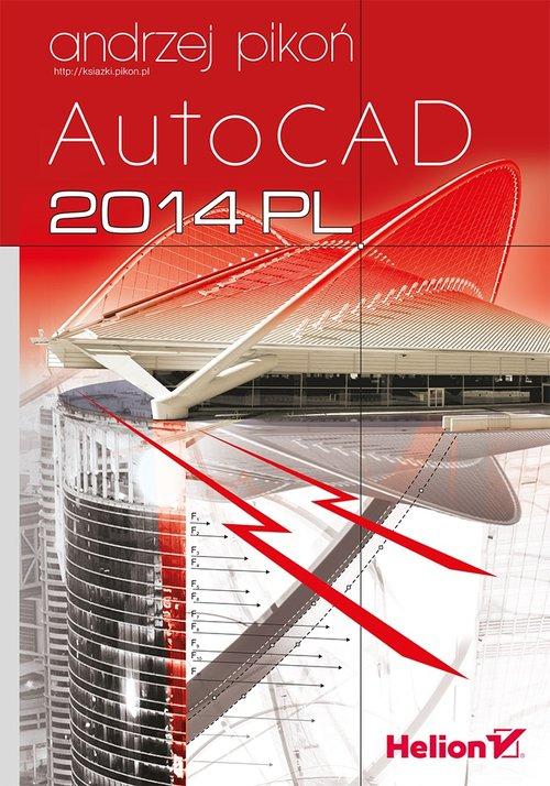 AutoCAD 2014 PL - Pikoń Andrzej