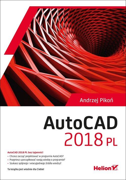 AutoCAD 2018 PL - Pikoń Andrzej
