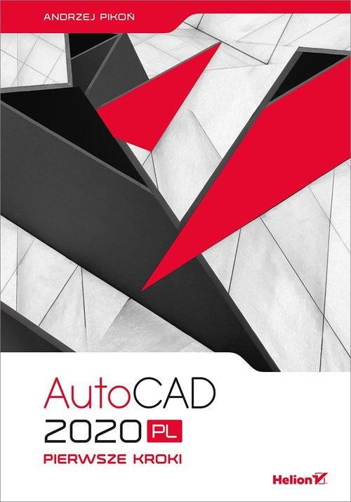AutoCAD 2020 PL Pierwsze kroki - Pikoń Andrzej