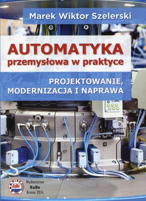 Automatyka przemysłowa w praktyce