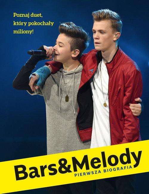 Bars&Melody Pierwsza biografia