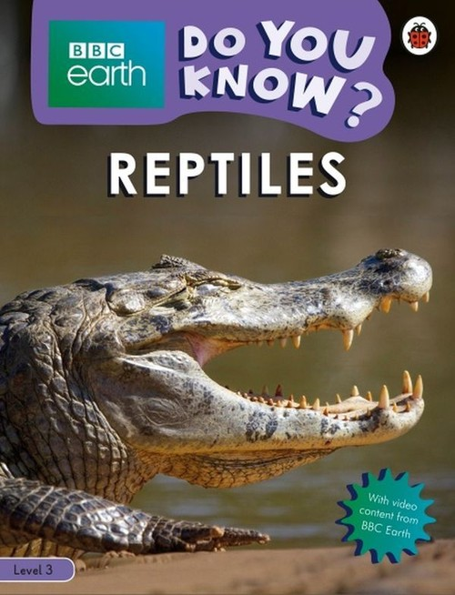 BBC Earth Do You Know? Reptiles