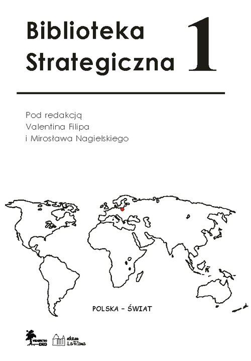 Biblioteka Strategiczna Tom 1