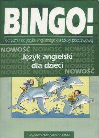Bingo! 3 Podręcznik do języka angielskiego Część A i B