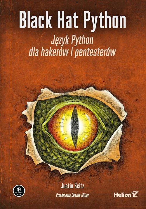 Black Hat Python Język Python dla hakerów i pentesterów