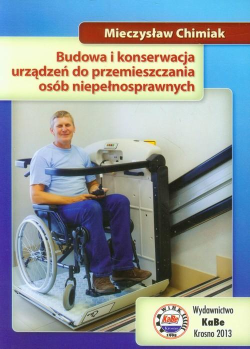 Budowa i konserwacja urządzeń do przemieszczania osób niepełnosprawnych