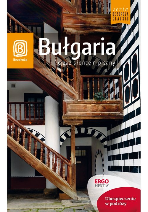Bezdroża Classic. Bułgaria. Pejzaż słońcem pisany
