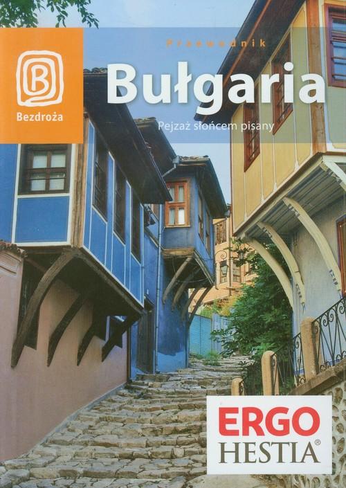 Bułgaria Pejzaż słońcem pisany Przewodnik