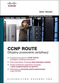 CCNP Route Oficjalny przewodnik certyfikacji z płytą CD