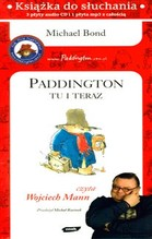 CD MP3 PADDINGTON TU I TERAZ (3 CD AUDIO+1 CDMP3) TW