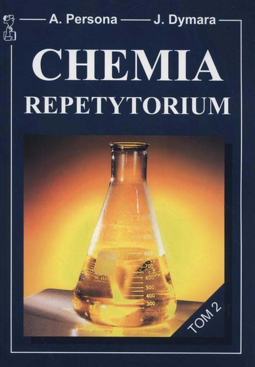 Chemia. Repetytorium. Tom 2. Klasa 1-3. Materiały pomocnicze - szkoła ponadgimnazjalna