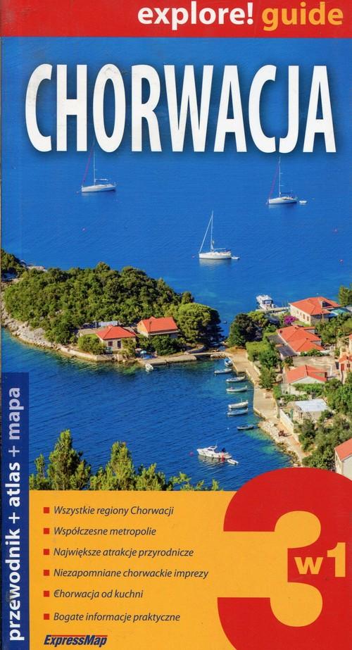 Explore! guide. Chorwacja 3w1. Przewodnik + atlas + mapa