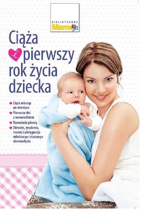 Ciąża i pierwszy rok życia dziecka