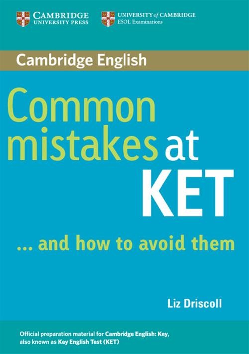 Common Mistakes at KET... and how to avoid them