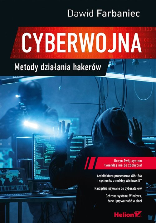 Cyberwojna Metody działania hakerów