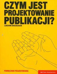 Czym jest projektowanie publikacji? - Bhaskaran Lakshmi