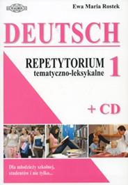Deutsch. Repetytorium tematyczno-leksykalne 1(+ CD)