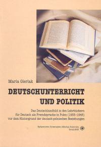 Deutschunterricht und Politik. Das Deutschlandbild in den LehrbĂĽchern fĂĽr Deutsch als Fremdsprache