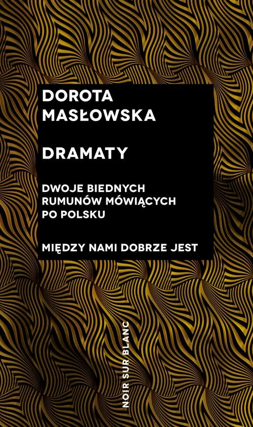 Dramaty - Masłowska Dorota